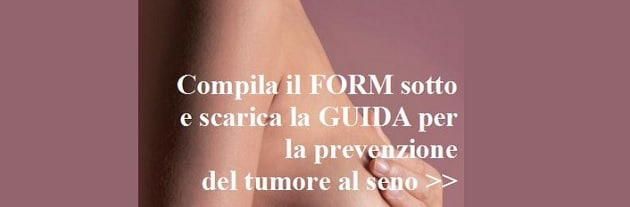 Guida alla prevenzione del tumore al seno