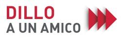 DILLO-A-UN-AMICO-251X78