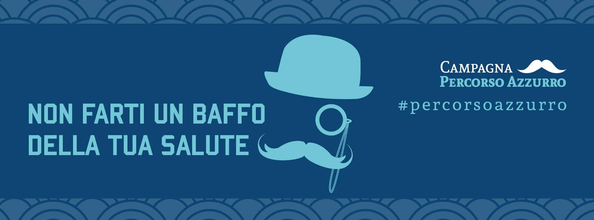 Tumori maschili: Campagna Percorso Azzurro 2019 - LILT Biella